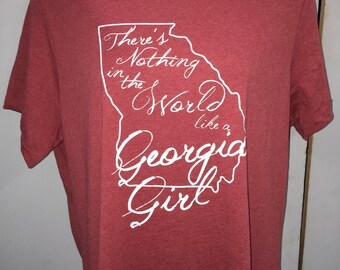 georgia girl shirt georgia shirt there's nothing in the world like a georgia girl shirt new state pride