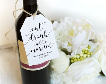 Wine Tags, Printable Wedding Favor Tags Template, Eat Drink and Be Married Favor Tag, Modern Calligraphy VW10, Two Sizes Included