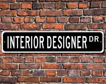 Interior Designer, Interior Designer Gift, Interior Designer sign , home decor, office decor, Custom Street Sign, Quality Metal Sign