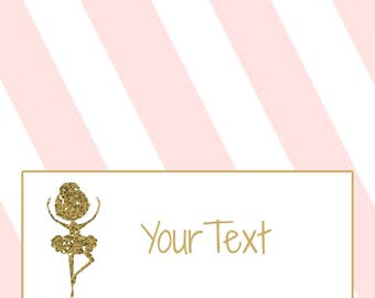 INSTANT DOWNLOAD - Pink Stripe Faux Gold Ballerina Ballet Dance Folding Food Tent Label Dinner Buffet Place Cards or Tags