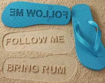 Custom Follow Me Bring Rum Flip Flops - Personalized Booze Sand Imprint Sandals *check size chart, see 3rd product photo*