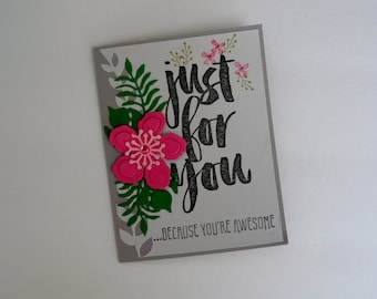 Just For You Card, Birthday Card, Handmade Card, Floral Card, Special Day Card