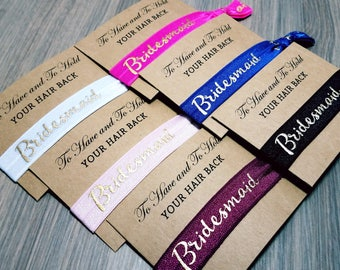 To Have and To Hold Your Hair Back Favors | Hair Tie Bridal Shower Favor | Bridesmaid Hair Tie Favor | Bridesmaid Proposal | Bridesmaid Gift