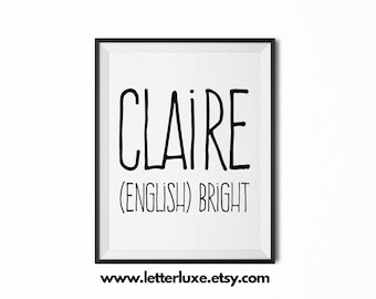 Claire Name Meaning Art - Printable Baby Shower Gift - Nursery Printable Art - Digital Print - Nursery Decor - Typography Wall Decor