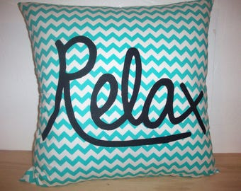 Relax Pillow Cover, Turquoise Chevron Pillow, Word Pillow, 16x16, 18x18, 20x20, 22x22, 24x24, or 26x26, Bedroom Decor, Living Room Decor