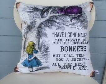 Alice in Wonderland cushion, Alice in Wonderland pillow, Were all Bonkers, We're All Bonkers, Mom gift