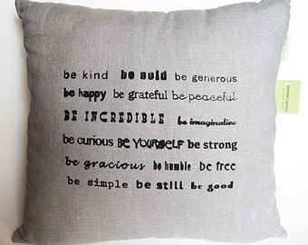 Inspirational Quote Linen Pillow Cover/ Hand Printed in Black /Organic  Grey Linen/ Decorative Pillow/ 16x16in / Ready To Ship