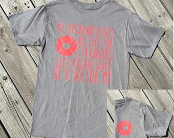 Firefighter Husband Shirt, Thin Red Line, Firefighter Wife, Firefighters Wife, Firefighter Gifts, Thin Red Line Family, Fire Wife Shirt