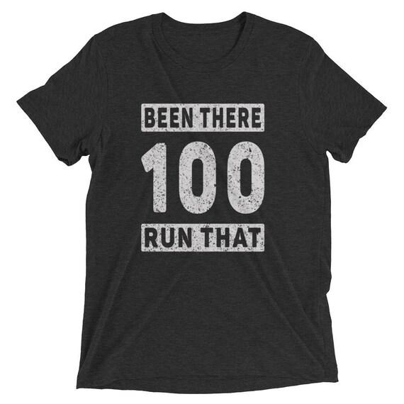 Men's Been There Run That 100-Mile Triblend T-Shirt - Run 100 - Ultramarathon Short Sleeve T-Shirt