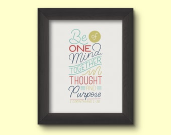 Be of one mind, together in thought and purpose; bible verse poster