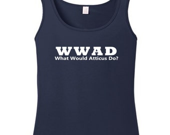 WWAD What Would Atticus Do? (Tanks)