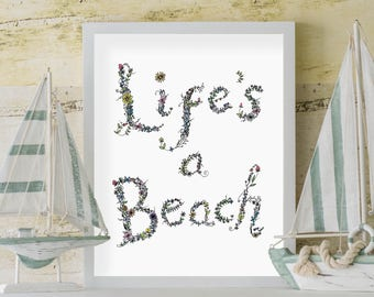 Coastal Inspired Art Print | Hand Lettering | Hand Lettered Quote | Life's a Beach | Wall Art | House warming gift | Coastal Decor