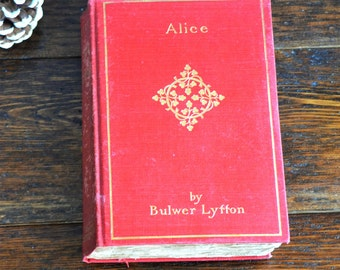 Alice by Bulwer Lyffon / Red Hardcover Book / Literary Fiction