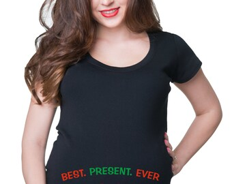 Pregnancy T-shirt Best Present Ever T Shirt Maternity Tee Shirt Maternity Top