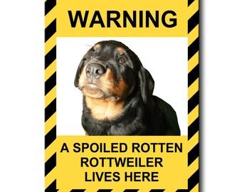 Rottweiler Spoiled Rotten Fridge Magnet No 1