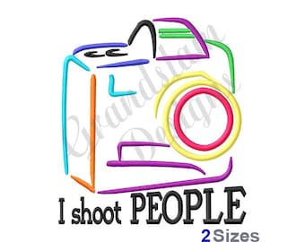 Photographer I Shoot People - Machine Embroidery Design