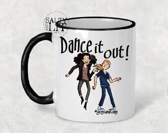 Greys anatomy mug - Dance it out mug, You are my person mug, greys anatomy gifts, Grey's Anatomy quote mug