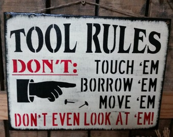 "Primitive wooden sign ""Tool Rules"" Man Cave, shop, Garage decor"