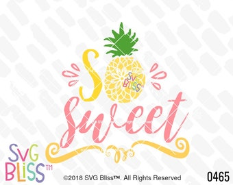 So Sweet SVG, Pineapple, Summer, Tropical, Girl, Baby, Cute, Fruit, Kids, SVG Bliss Original Cutting File, DXF, Digital Download Design