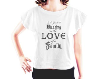 Greatest Blessing is the Love of a Family shirt fashion funny shirt cool tshirt slogan tee cute tshirt women tshirt crop top crop tee size S