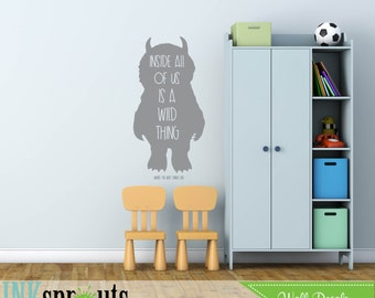 Where the wild things are Inspired Decal, we are all wild things quote, Wild things quote Modern Nursery, Nursery decals, Baby Decals,