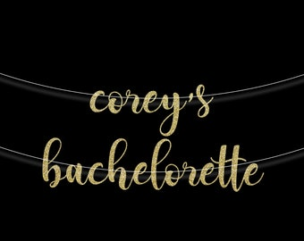 Bachelorette Banner | Bridal Shower Banner | Glitter Banner | Script Banner | Bachelorette Banner | Engagement Banner | Bridal Shower Decor