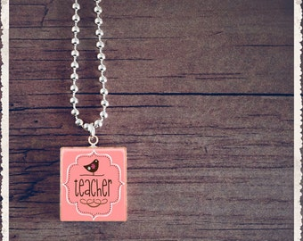 Scrabble Tile Art Pendant - Teacher - Scrabble Necklace Charm - Customize - Choose Your Style