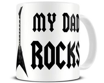 My Dad Rocks Coffee Mug - gift for dad - father's day gift - guitar mug - MG346