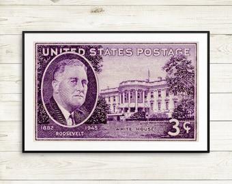 Franklin Roosevelt, Franklin D. Roosevelt, President Roosevelt, Roosevelt, FDR, White House, Roosevelt postage stamp, Roosevelt stamp, print