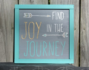 Find Joy in the Journey Sign, Hand Painted Wood Sign, Quote Sign, Inspirational Sign
