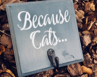 Because Cats Sign | Lint Roller | Wooden Sign | Because Cats Shed | Cat Gift | Cat Mom | Lint Roller Decor