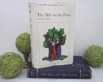 vintage 1965 The Mill on the Floss by George Eliot (Marian - Mary Ann Evans) HC DJ Harper Perennial Classic
