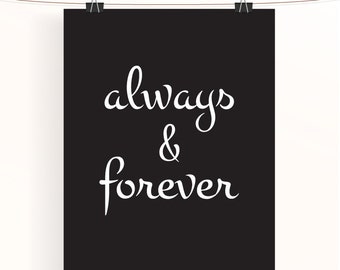 always & forever, black and white paper wedding anniversary poster, monochrome home decor, home wall art, uk seller, monochrome love print