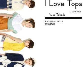 I LOVE TOPS - Japanese Dress Pattern Book
