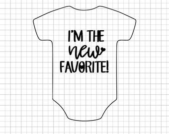 I'm the NEW Favorite Customized Gerber Onesie / Bodysuits, Infant onesie, Baby Onesies, Customized Personalized Baby onesies
