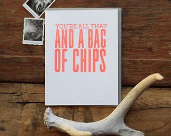 SASS-425 All that and a bag of chips letterpress greeting card
