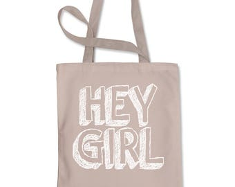 Hey Girl  Shopping Tote Bag