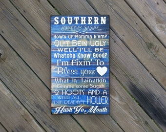 Southern Sweet & Sassy quote sign 12x19