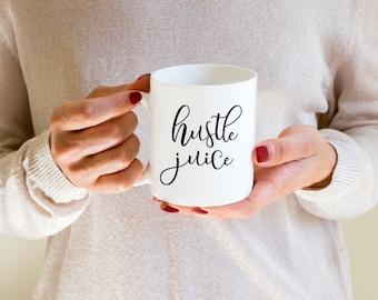 Coffee Mugs, Funny Mugs, Cute Mugs, Hustle Juice Coffee Mug, Coffee Mugs, Unique Coffee Mug,