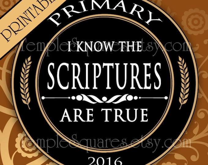 """Printable Digital Files. 1"""" circles LDS Primary 2016 Theme """"I Know the Scriptures Are True"""" Labels Stickers Bottlecap jewelry"""