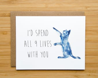 "Cat Valentine's Day Card - ""I'd Spend all 9 Lives with you"""