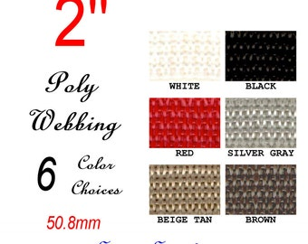 """5 Yards - 2"""" - Polypropylene Webbing, Light Medium Weight, Strap, Your Choice of ONE Color"""