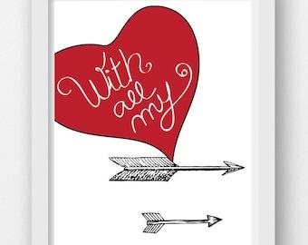 Printable Art ; With all my love ; Print Gallery Wall Prints Home Decor Prints Wall Art Tribal Print Heart Print Valentines Art