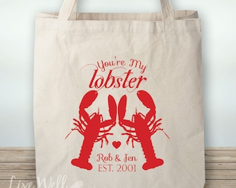 You Are My Lobster - Bag - You're My Lobster - Canvas Tote - Beach Wedding - Personalized Wedding Gift - Custom Wedding Gift - Wedding Favor