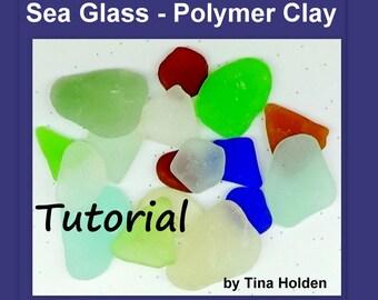 Faux Sea Glass or Beach Glass - Polymer Clay Tutorial - Digital PDF File Download