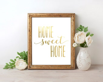 Home Sweet Home Gold Foil Print FREE US SHIPPING
