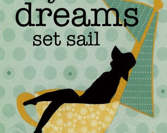 Dreams Set Sail