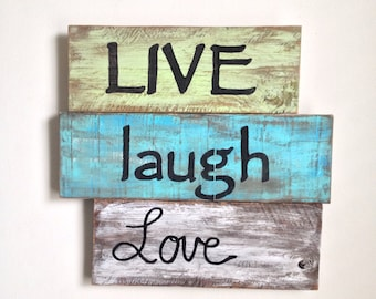 Live, Laugh, Love - Wood Sign Painted on Reclaimed Wood