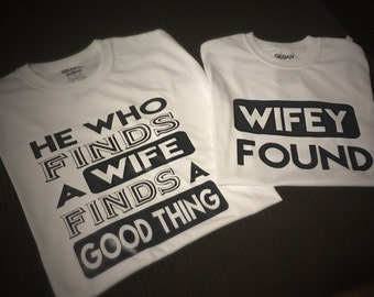 Finds A Wife... Finds Good Thing Christian Couple T Shirts