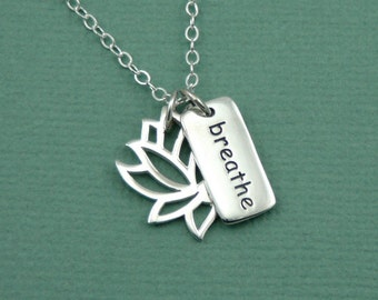 Just Breathe Necklace - Sterling Silver Lotus Flower Jewelry, Yoga Necklace, Yoga Jewelry, Yoga Teacher Gift, Yoga Gifts, Buddhist Jewelry
